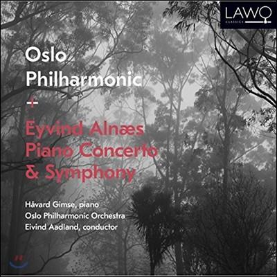 Eivind Aadland 알내스: 피아노 협주곡, 교향곡 1번 (Eyvind Alnaes: Piano Concerto & Symphony) 호바르트 김스, 오슬로 필하모닉 오케스트라, 에이빈 오들란