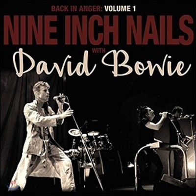 Nine Inch Nails with David Bowie (나인 인치 네일스, 데이빗 보위) - Back In Anger Volume 1 [2LP]