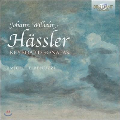 Michele Benuzzi 요한 빌헬름 해슬러: 건반 소나타 작품집 (Johann Wilhelm Hassler: Keyboard Sonatas) 미셀 베누치