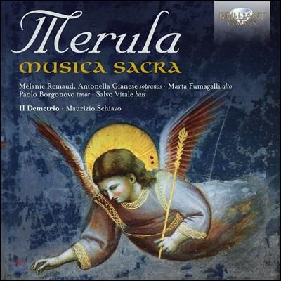 Il Demetrio 메룰라: 종교음악 작품집 (Tarquinio Merula: Musica Sacra) 앙상블 일 데메트리오, 마우리치오 스키아보