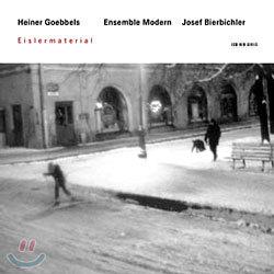 Heiner Goebbels : Eislermaterial