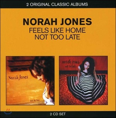 Norah Jones (노라 존스) - Feels Like Home + Not Too Late [2 Original Classic Albums]