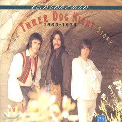 Three Dog Night - Celebrate: The Three Dog Night Story 1965-1975