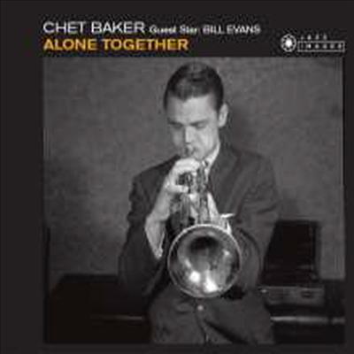 Chet Baker & Bill Evans - Alone Together (Jean-Pierre Leloir Collection) (Remastered)(Bonus Track)(Digipack)