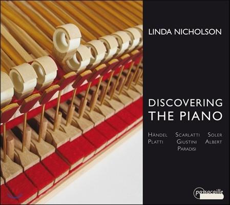 Linda Nicholson 피아노의 발견 - 크리스토포리 모델 피아노로 연주하는 주스티니, 헨델, 파라디시, 스카를라티 (Discovering the Piano - Handel / Scarlatti / Giustini / Paradisi) 린다 니콜슨