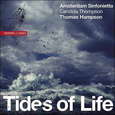 Thomas Hampson 슈베르트 / 볼프 / 브람스 / 바버: 관현악 편곡으로 듣는 가곡 (Tides of Life - Wolf / Schubert / Brahms / Barber) 토마스 햄프슨, 암스테르담 신포니에타