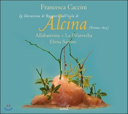 La Pifarescha / Elena Sartori 카치니: 오페라 '알치나' (Francesca Caccini: Alcina) 엘레나 사르토리, 알라바스트리나, 라 피파레스카