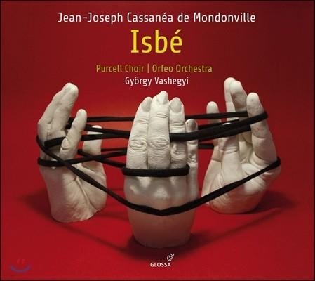 Gyorgy Vashegyi 몽동빌(몽동비유): 오페라 '이즈베' (Jean-Joseph Cassanea de Mondonville: Isbe) 기오르기 바셰기, 퍼셀 합창단, 오르페오 오케스트라