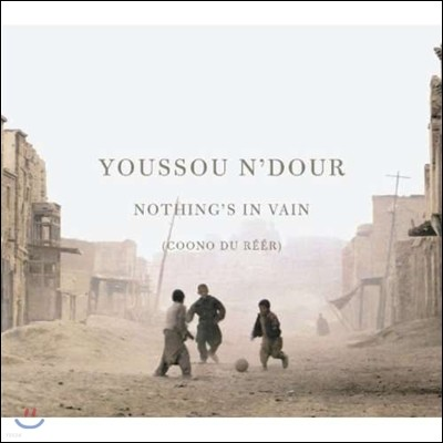 Youssou N'Dour (유수 운두르) - Nothing's In Vain (Coono du Reer)