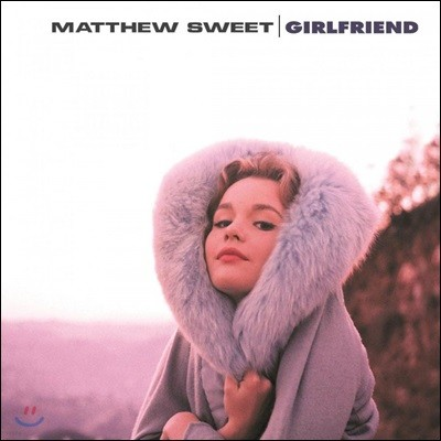 Matthew Sweet (매튜 스위트) - Girlfriend [LP]