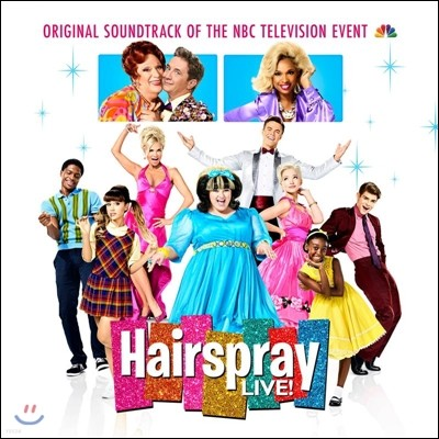 헤어스프레이 라이브 오리지널 사운드트랙 (Hairspray Live!: Original Soundtrack of the NBC Television Event)