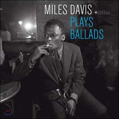 Miles Davis (마일즈 데이비스) - Plays Ballads [LP]