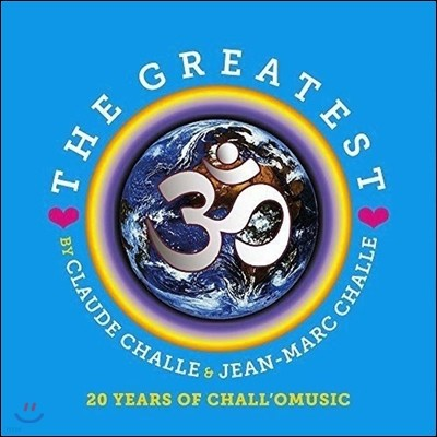 Claude Challe & Jean-Marc Challe (클로드 샬, 장-마르크 샬) - The Greatest: 20 Years Of Chall'O Music