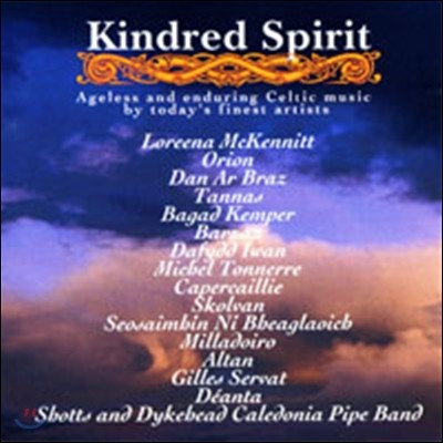 Kindred Spirit: Ageless And Enduring Celtic Music By Today's Finest Artists