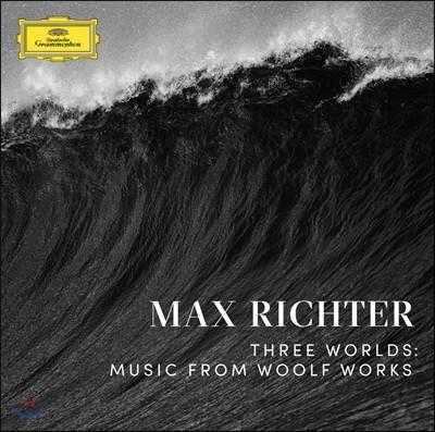 막스 리히터: 발레음악 `세 개의 세상` - 버지니아 울프 작품의 음악 (Max Richter: Three Worlds - Music from Woolf Works)