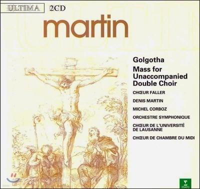 마르탱: 오라토리오 `골고다`, 미사 (Martin: Golgotha, Mass for Unaccompanied Double Choir)