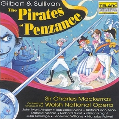 Charles Mackerras 길버트 & 설리반: 펜잔스의 해적 (Gilbert & Sullivan: The Pirates Of Penzance) 찰스 맥커라스