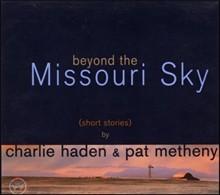 Charlie Haden & Pat Metheny - Beyond the Missouri Sky (미개봉)