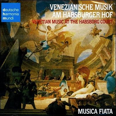 Musica Fiata 17세기 함스부르크 왕가의 베네치아 음악 (Venetian Music at the Habsburg Court)