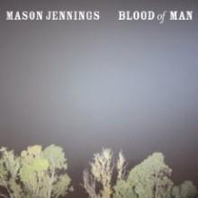 Mason Jennings - Blood Of Man