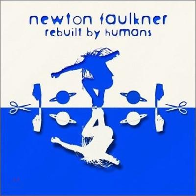 Newton Faulkner - Rebuilt By Humans