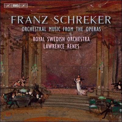 Lawrence Renes 프란츠 슈레커: 오페라에서 발췌한 관현악 작품집 (Franz Schreker: Orchestral Music from the Operas) 로렌스 르네스, 스웨덴 국립 오페라극장 오케스트라