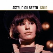 Astrud Gilberto - Gold: Definitive Collection