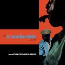Art Tatum - Ben Webster Quartet