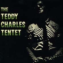 Teddy Charles - The Teddy Charles Tentet