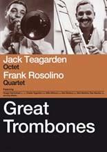 Jack Teagarden & Frank Rosolino - Great Trombones