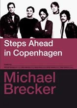 Michael Brecker - Steps Ahead In Copenhagen