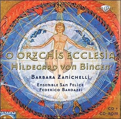 Barbara Zanichelli 힐데가르트 본 빙엔: O Orzchis Ecclesia (Hildegard von Bingen)