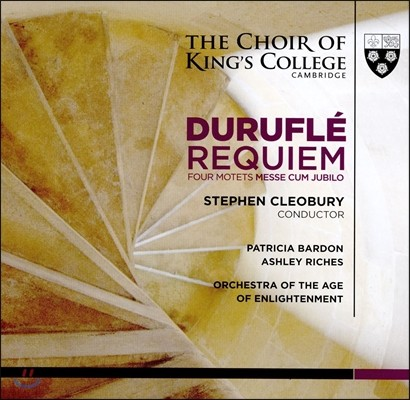 Choir of King's College Cambridge 캠브리지 킹스 컬리지 합창단 - 뒤리플레: 레퀴엠 (Durufle: Requiem, Four Motets, Messe Cum Jubilo)