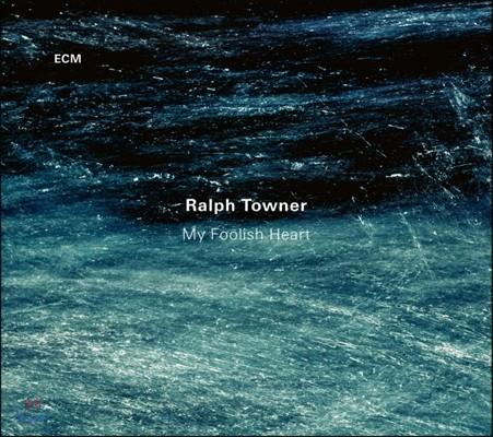 Ralph Towner (랄프 타우너) - My Foolish Heart
