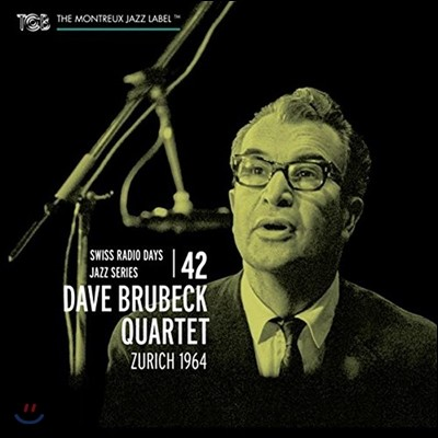 Dave Brubeck Quartet (데이브 브루벡 쿼텟) - Zurich 1964: Swiss Radio Days Jazz Series 42 (취리히 1964: 스위스 라디오 데이즈 재즈 시리즈 42)