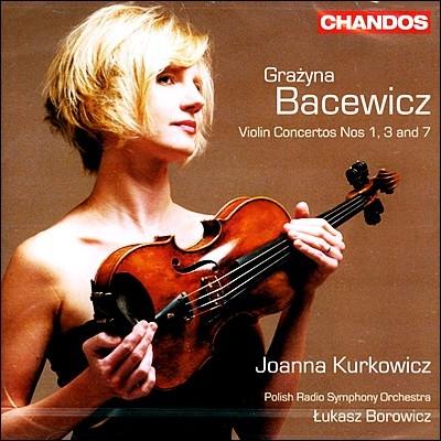Lukasz Borowicz 바체비츠: 바이올린 협주곡 1, 3 & 7번 (Grazyna Bacewicz: Violin Concertos Nos.1, 3 & 7) 루카스 보로비츠