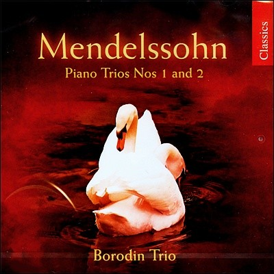 Borodin Trio 멘델스존 : 피아노 3중주 (Mendelssohn : Piano Trio no.1 no.2) 보로딘 트리오