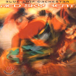 Blue Chip Orchestra - Red Sky Beat