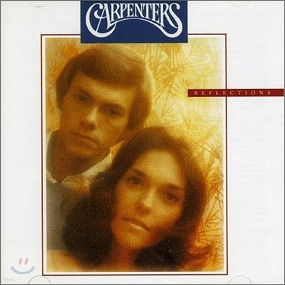 Carpenters - Reflections