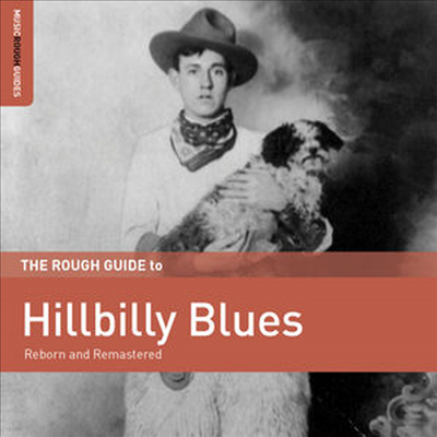 Various Artists - Rough Guide To Hillbilly Blues