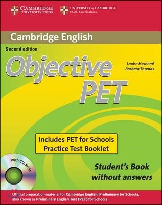Objective PET Student's Book Without Answers 2nd Ed+ Objective PET for Schools Practice Tests Without Answers