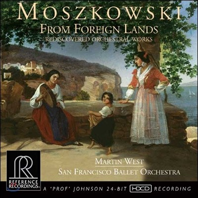 Martin West 모슈코프스키: 관현악 작품집 (Moritz Moszkowski: From Foreign Lands - Rediscovered Orchestral Works)