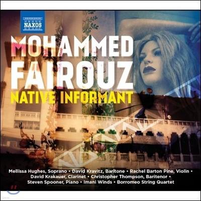모하메드 페어루즈: 바이올린 독주 소나타 '네이티브 인포먼트' 외 (Mohammed Fairouz: Native Informant)