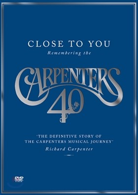 Carpenters - Close To You: Remembering The Carpenters