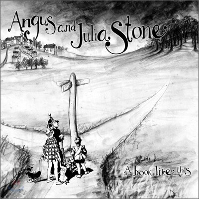 Angus & Julia Stone (앵거스 앤 줄리아 스톤) - A Book Like This
