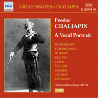 Great Singers - 표도르 샬리아핀 : 토트레이트 (Feodor Chaliapin : A Vocal Portrait) (2CD) - Feodor Chaliapin