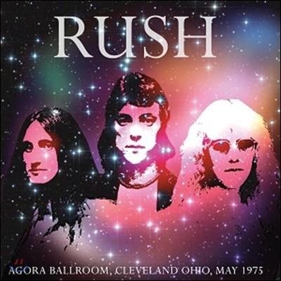 Rush (러쉬) - Agora Ballroom: Cleveland Ohio May 1975 [그레이 컬러 한정 LP]