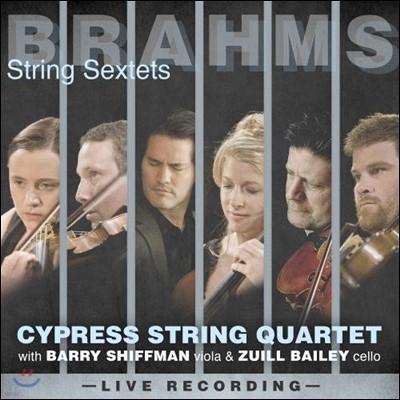 Cypress String Quartet 브람스: 현악 육중주 1번, 2번 (Brahms: String Sextets Op.18 & Op.36) 사이프레스 스트링 콰르텟