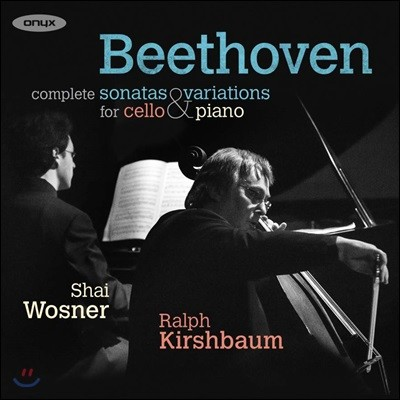 Ralph Kirshbaum / Shai Wosner 베토벤: 첼로 소나타 전곡, 변주곡