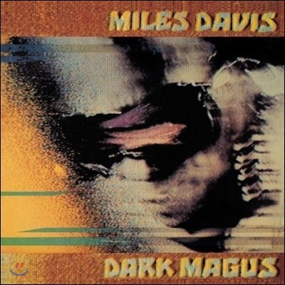 Miles Davis (마일즈 데이비스) - Dark Magus